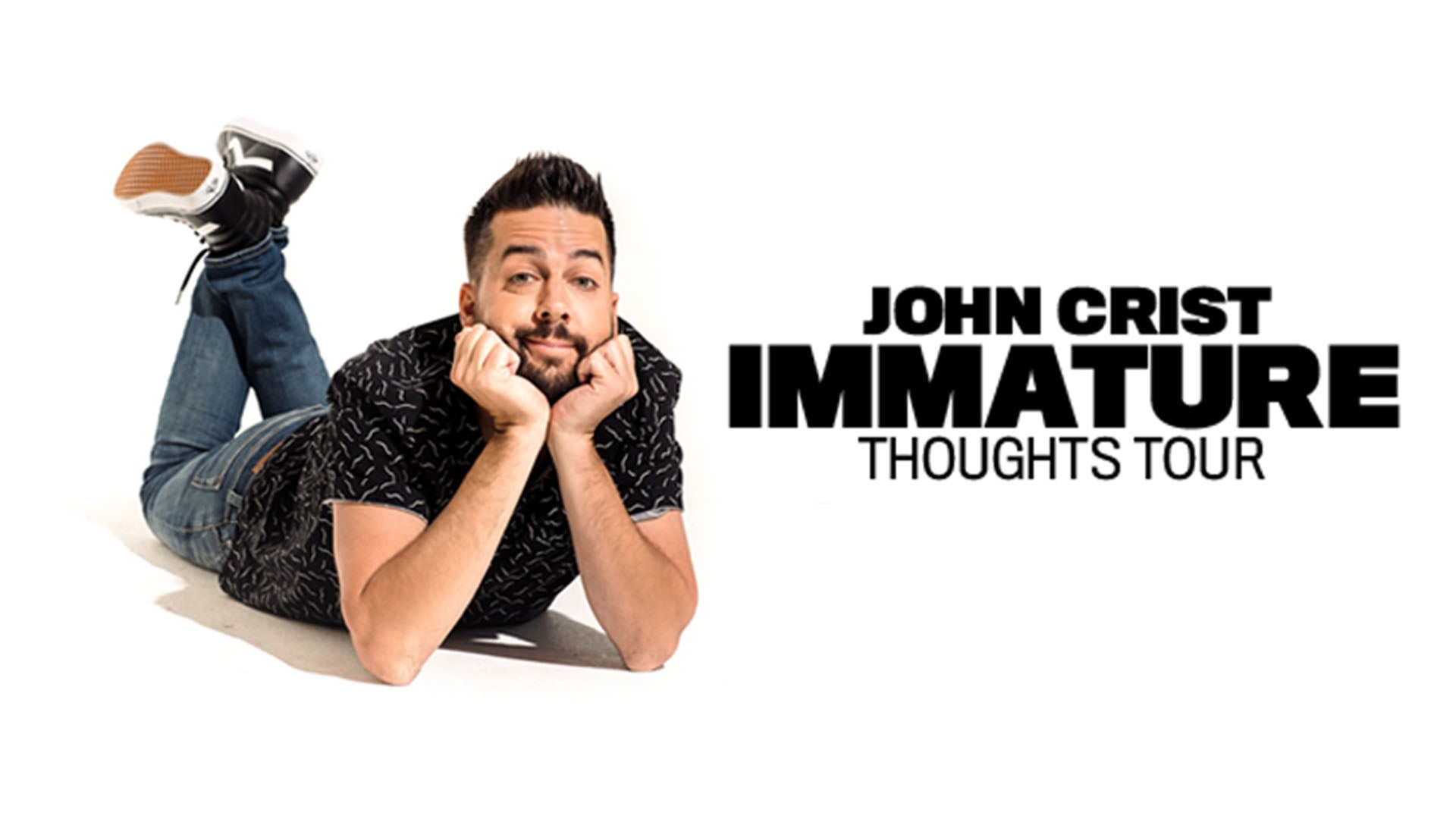 CANCELLED - John Crist Immature Thoughts Tour