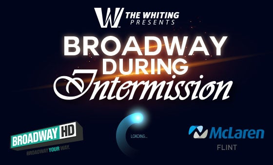 More Info for Broadway During Intermission