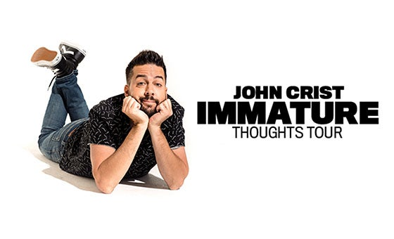 More Info for CANCELLED - John Crist Immature Thoughts Tour