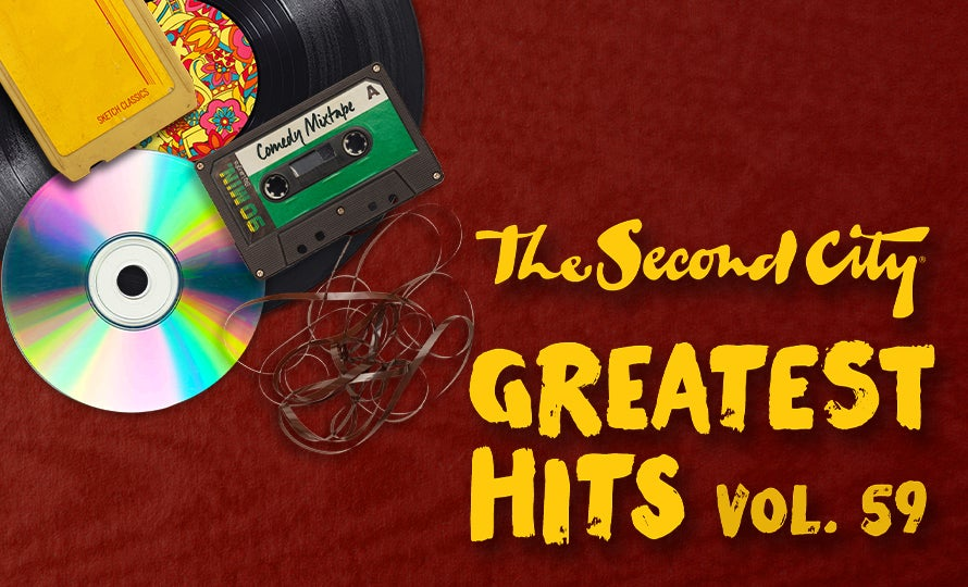 The Second City Greatest Hits Volume 59