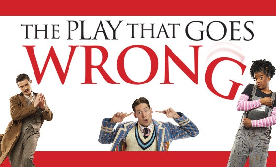 More Info for CANCELLED: The Play That Goes Wrong