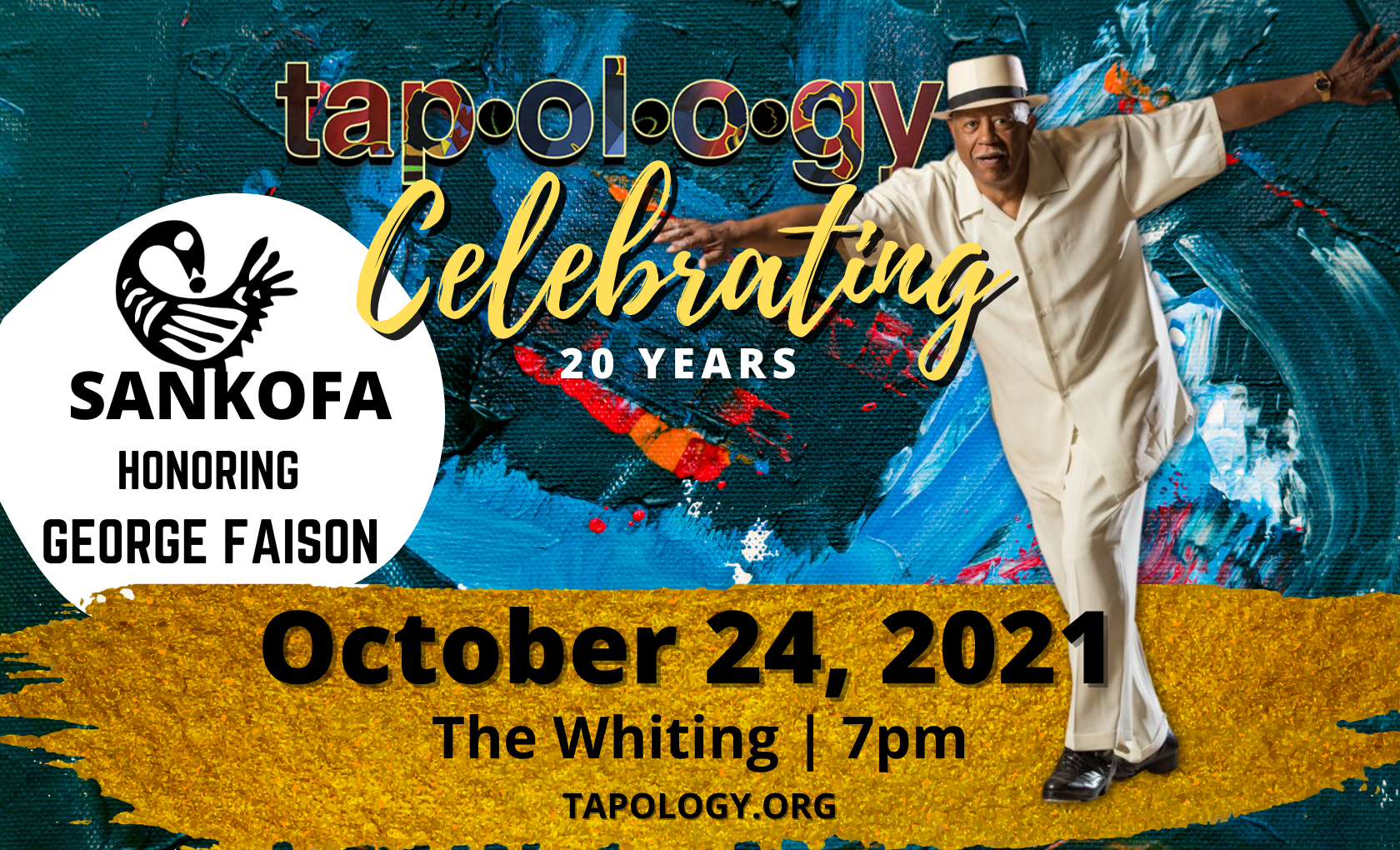 More Info for Tapology Celebrating 20 Years, Sankofa honoring George Faison